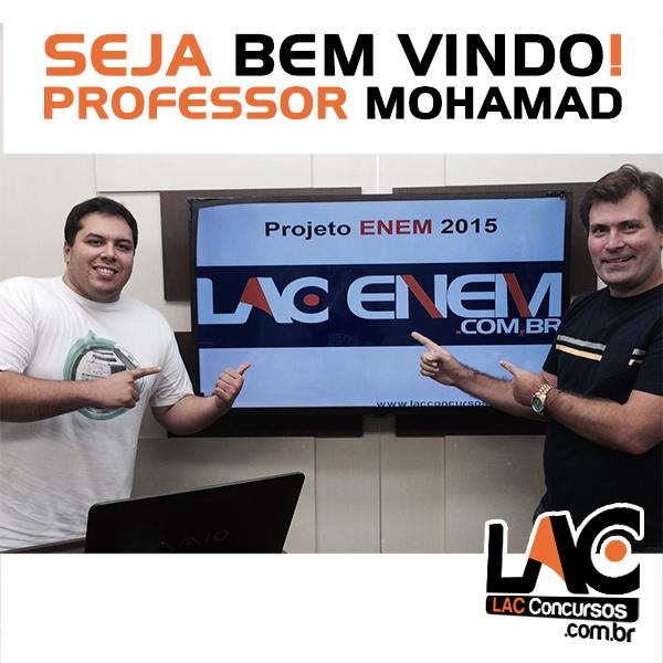 Seja Bem Vindo: Seja Bem-vindo Professor Mohamad !