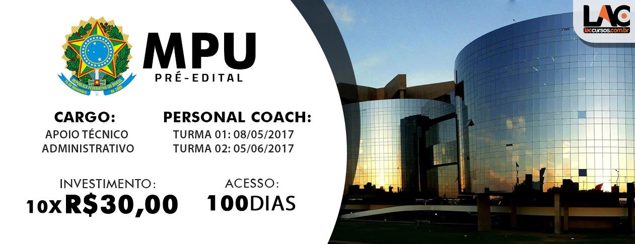 MPU 2017 - Apoio Técnico Administrativo - Pré-Edital Turma 01